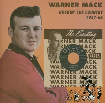 Warner ,Mack - Rockin' The Country 1957-66